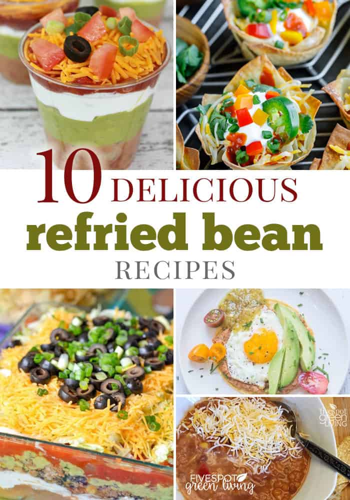 10 delicious refried bean recipes