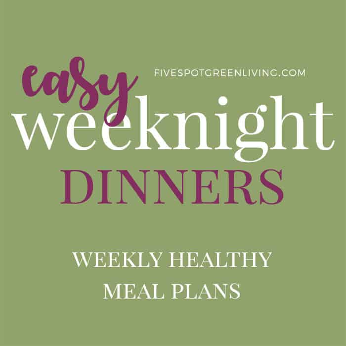 healthy meal plans easy weeknight dinners