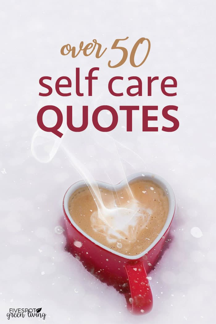 blog-50-self-care-quotes 50 Love Yourself Quotes on Self Care