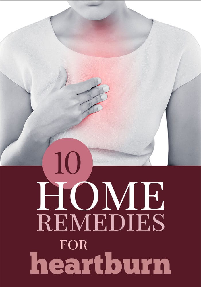 10 natural home remedies for heartburn pain