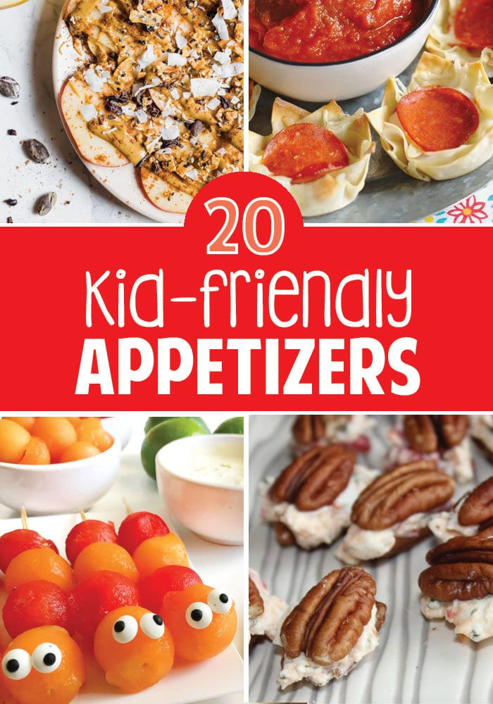 20 kid-friendly appetizers for kids