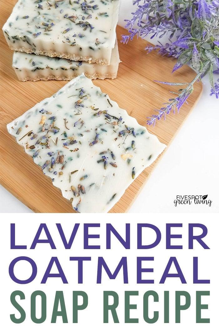 oatmeal lavender soap recipe