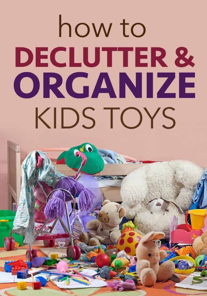how to declutter and organize kids toys