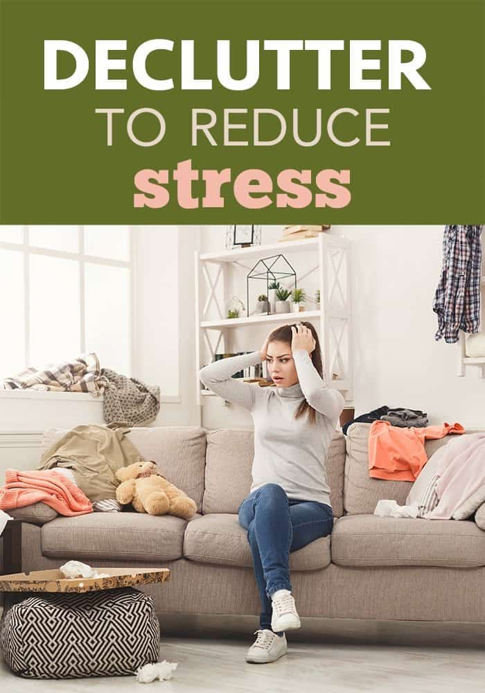 blog-declutter-to-reduce-stress-PIN Decluttering for Stress and Anxiety