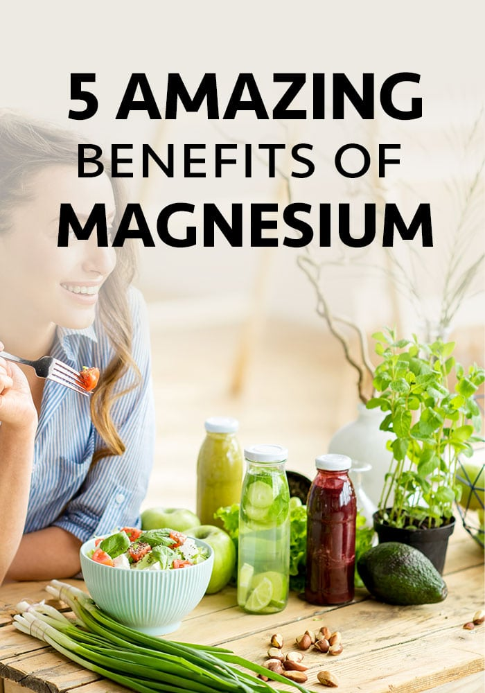 magnesium and benefits for your health