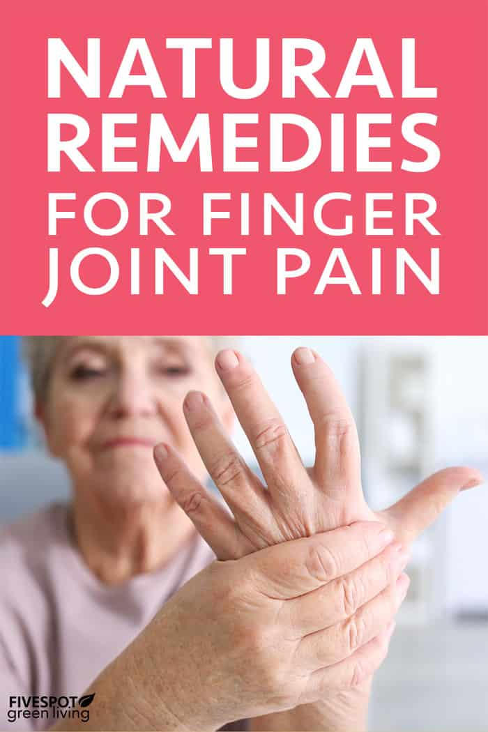 Natural remedies for finger joint pain