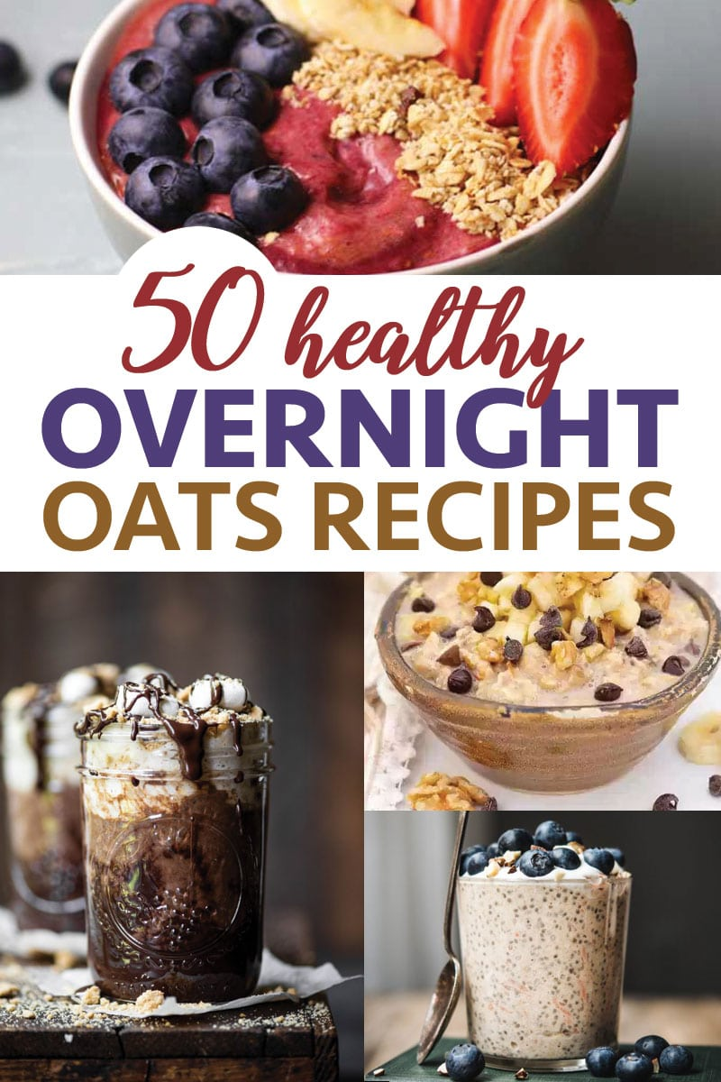50 amazing healthy overnight oatmeal recipes that will keep you filled up and satisfied.