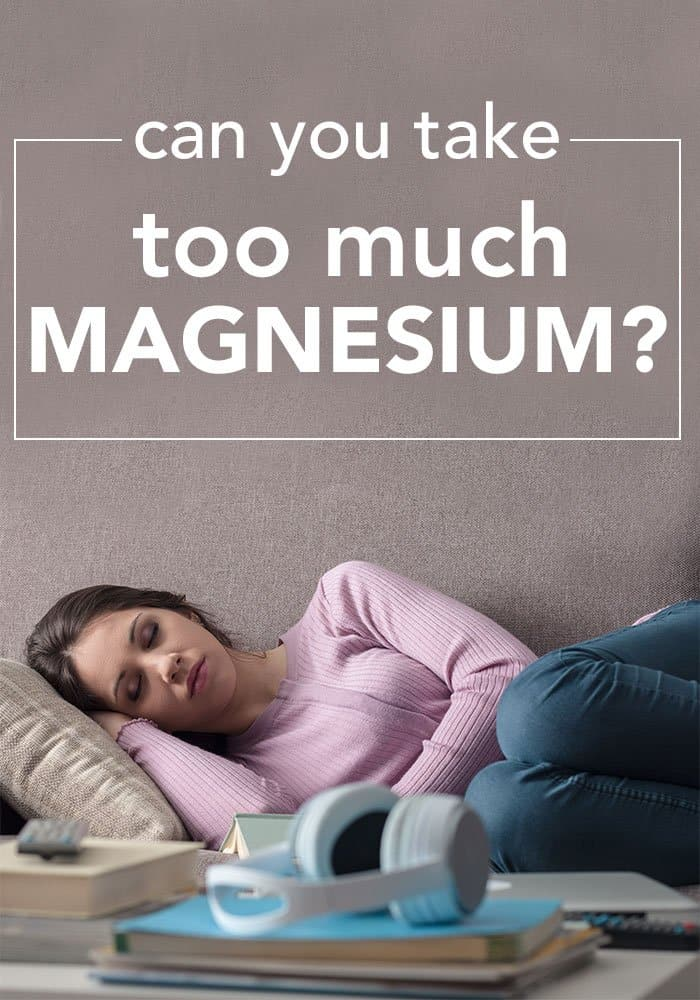 Some side effects of magnesium include fatigue