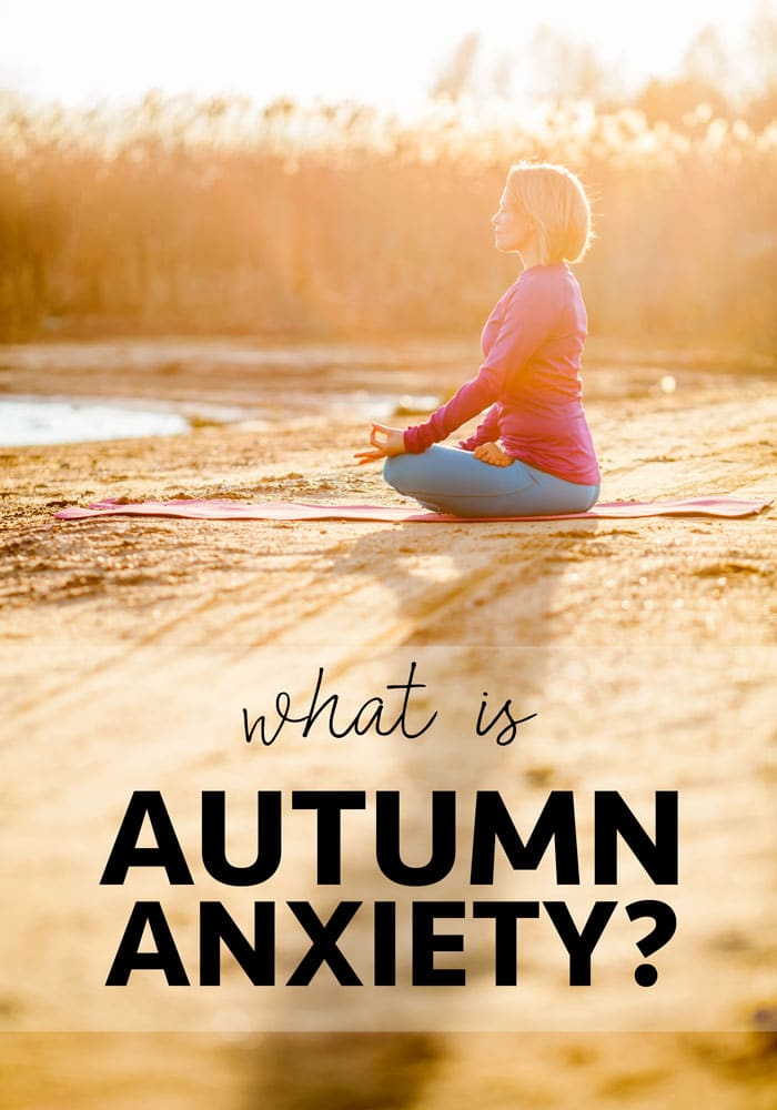 What is autumn anxiety and what changes can you make