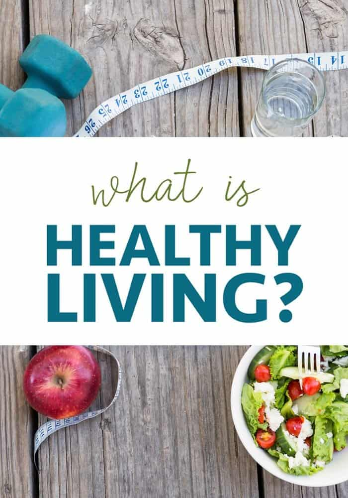 What is Healthy Living