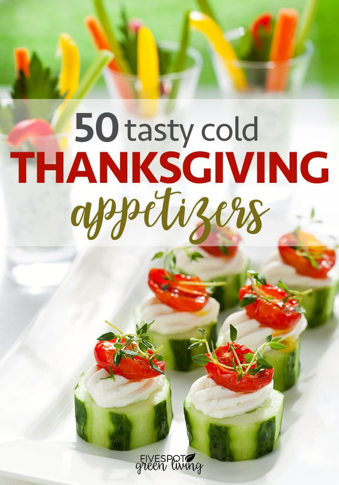 50 tasty cold thanksgiving appetizers
