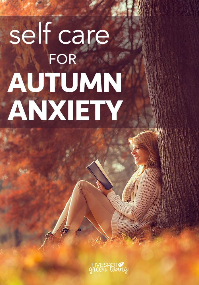 Try some of these ideas on self care for autumn anxiety in the fall when things feel too much.