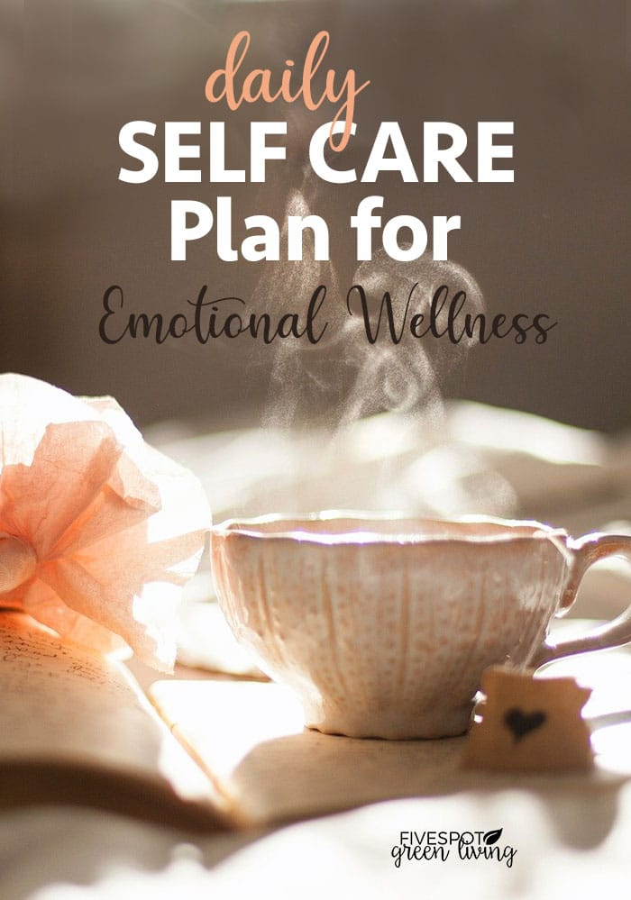 Daily self care plan for emotional wellness