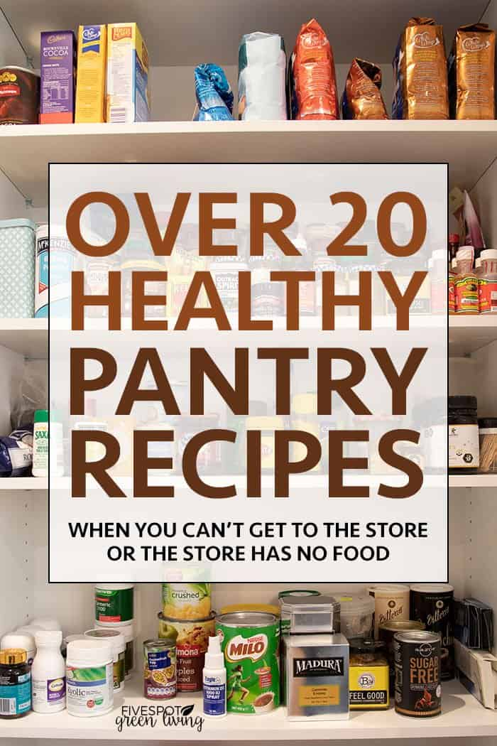 Over 20 Healthy Pantry Meal Ideas