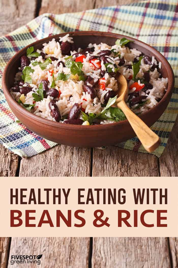 How to Use Beans with Rice for High Protein Vegetarian Meals