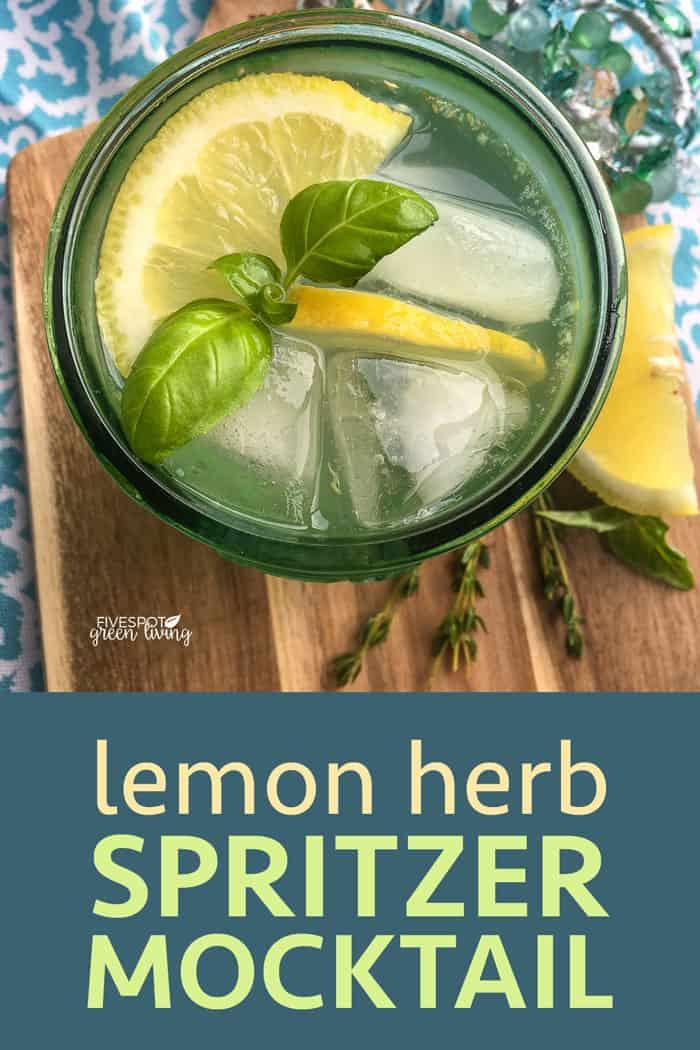 lemon herb spritzer mocktail drink