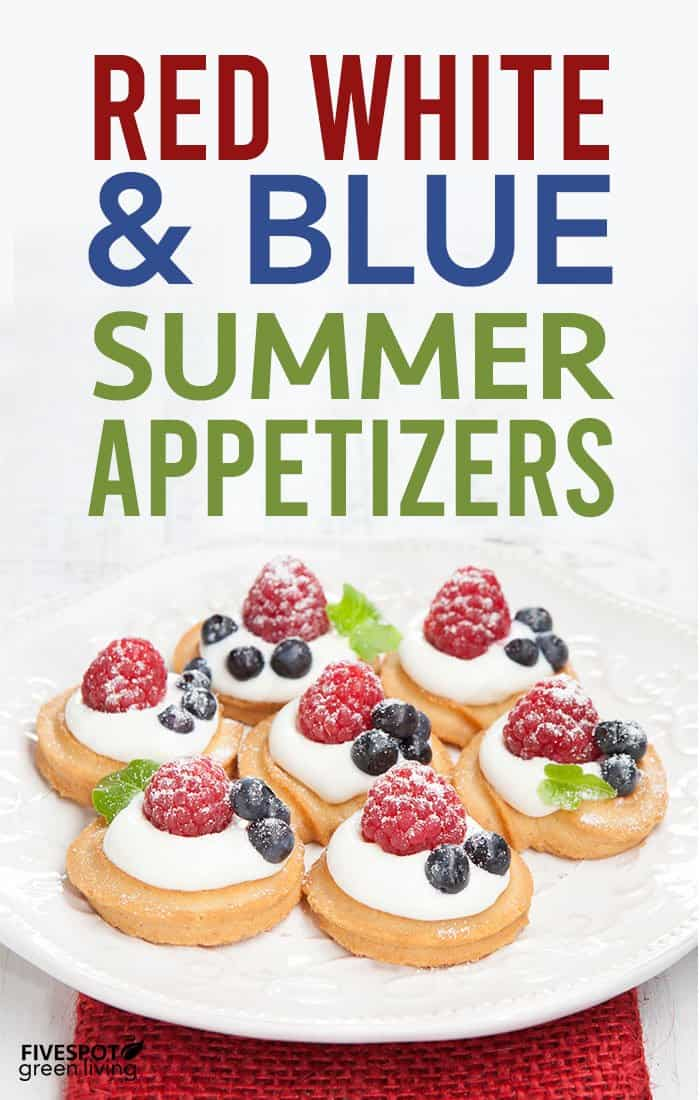 Red White and Blue Summer Appetizers