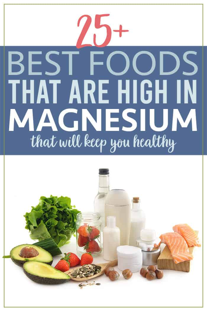 25 Best Foods that are High in Magnesium to Keep You Healthy