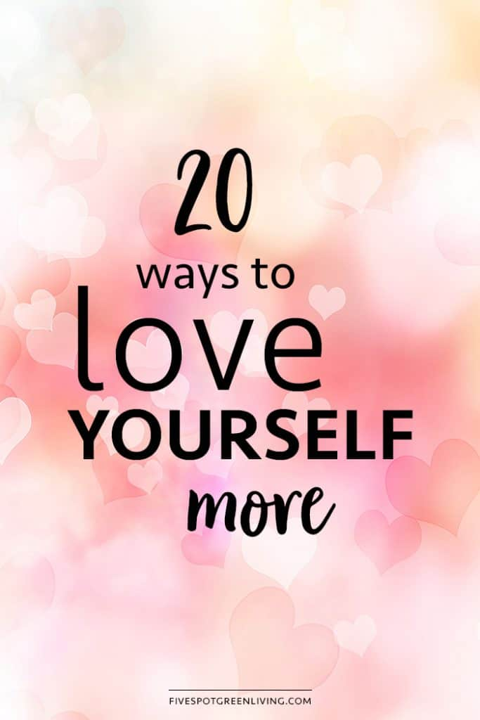 20 ways to love yourself more
