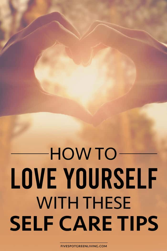 how to love yourself with self care