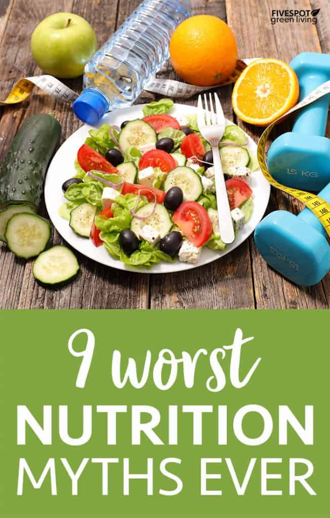 9 worst nutrition myths of all time