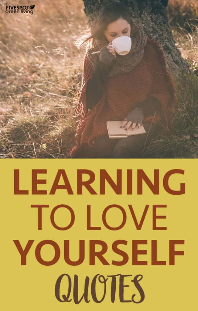 Quotes about Learning to Love Yourself