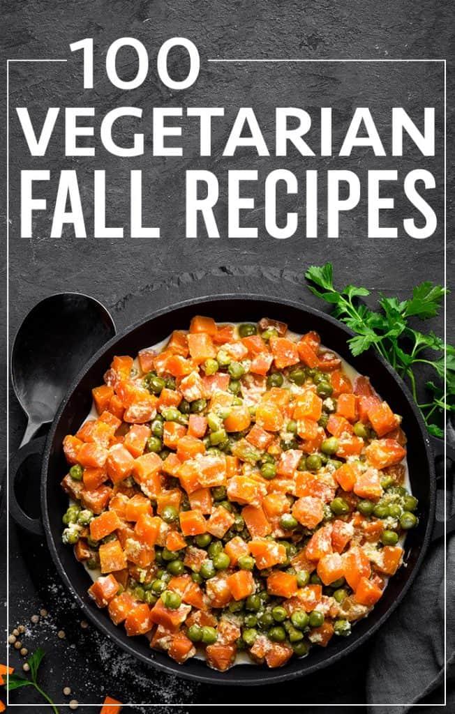 100 vegetarian fall recipes