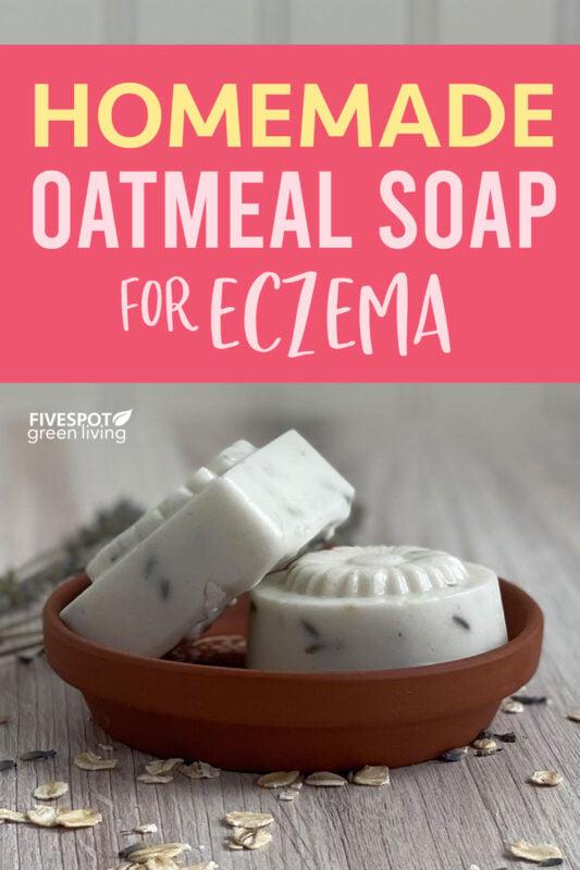 homemade oatmeal soap for eczema