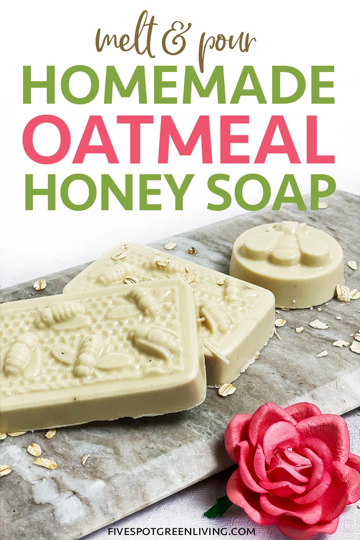 honey oatmeal soap recipe